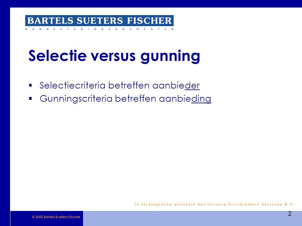 Selectie versus gunning