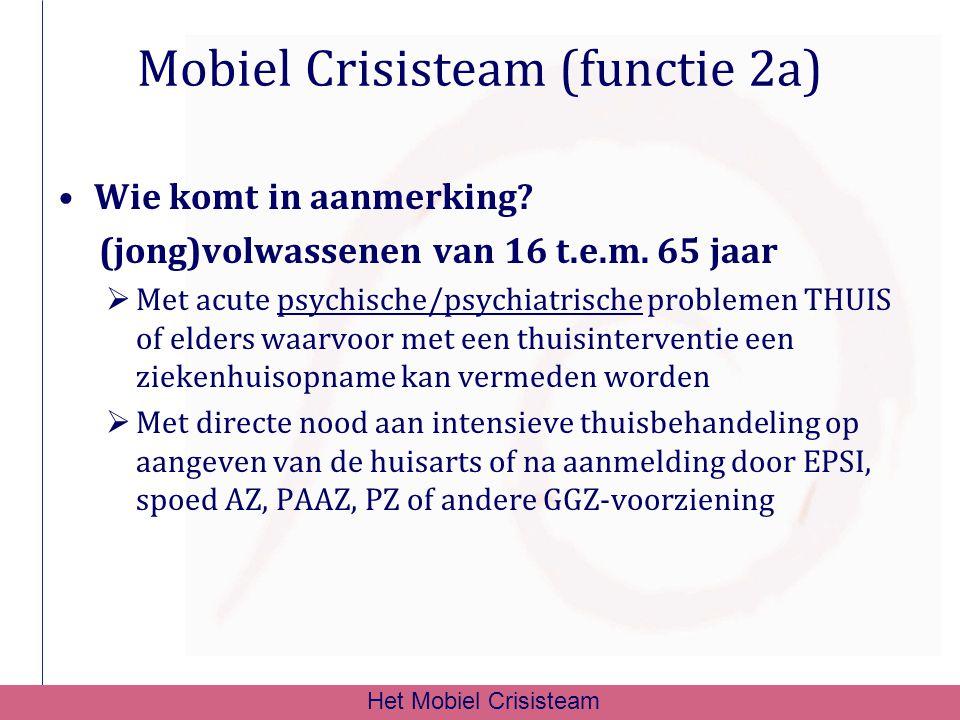 Mobiel Crisisteam (functie 2a)