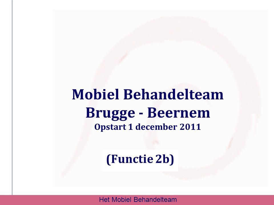Mobiel Behandelteam Brugge - Beernem Opstart 1 december 2011