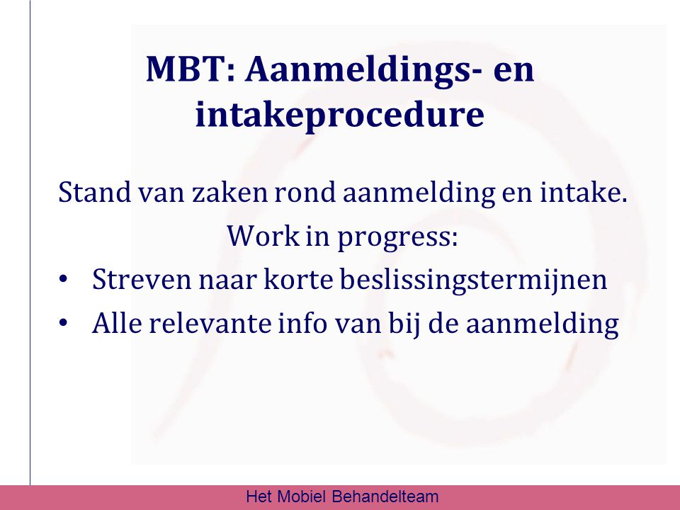 MBT: Aanmeldings- en intakeprocedure