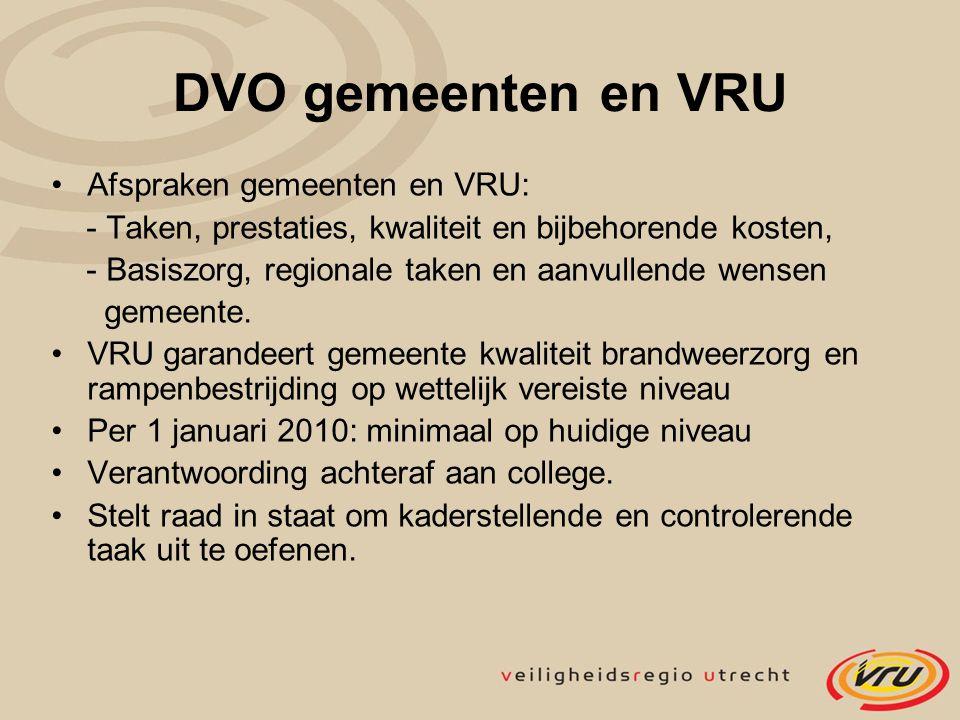 DVO gemeenten en VRU Afspraken gemeenten en VRU: