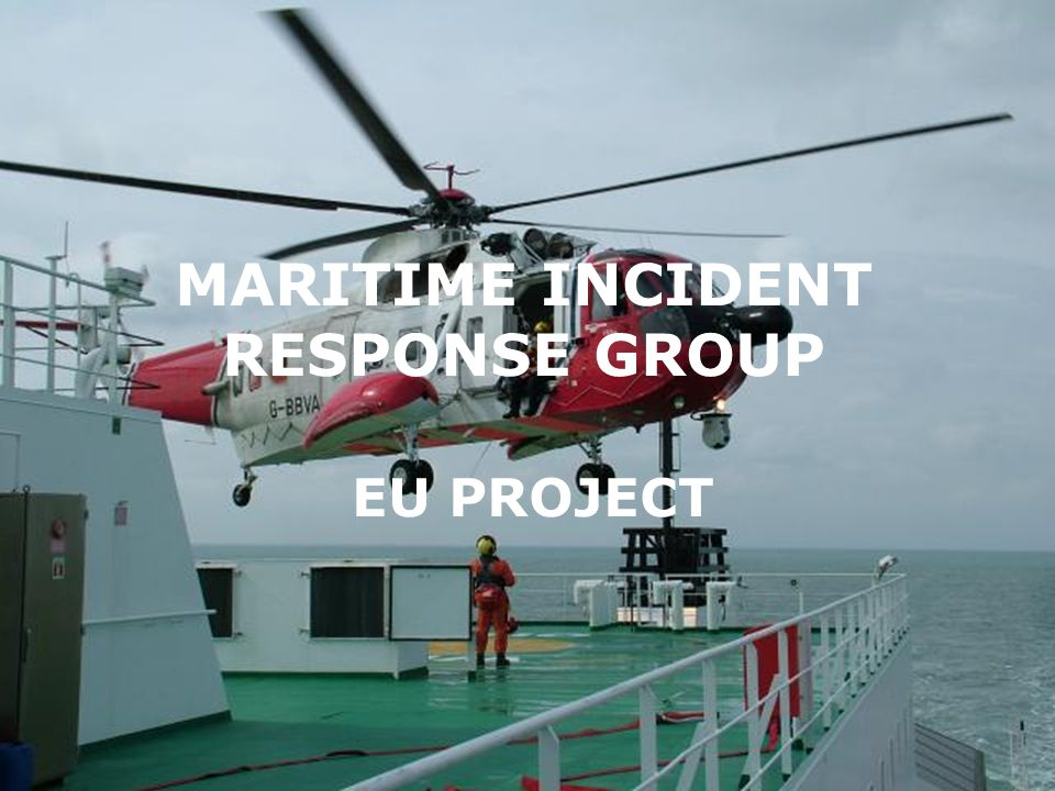 MARITIME INCIDENT RESPONSE GROUP