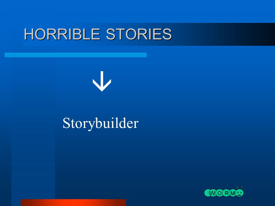 HORRIBLE STORIES  Storybuilder