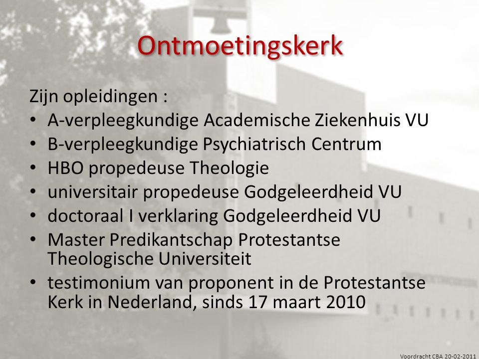 Ontmoetingskerk Zijn opleidingen :