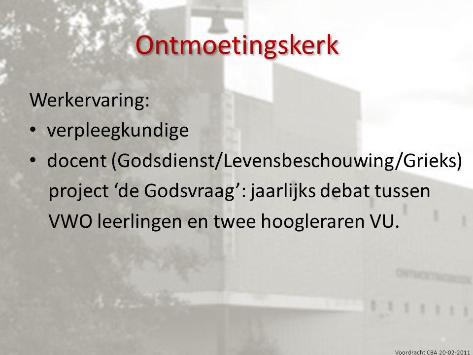 Ontmoetingskerk Werkervaring: verpleegkundige