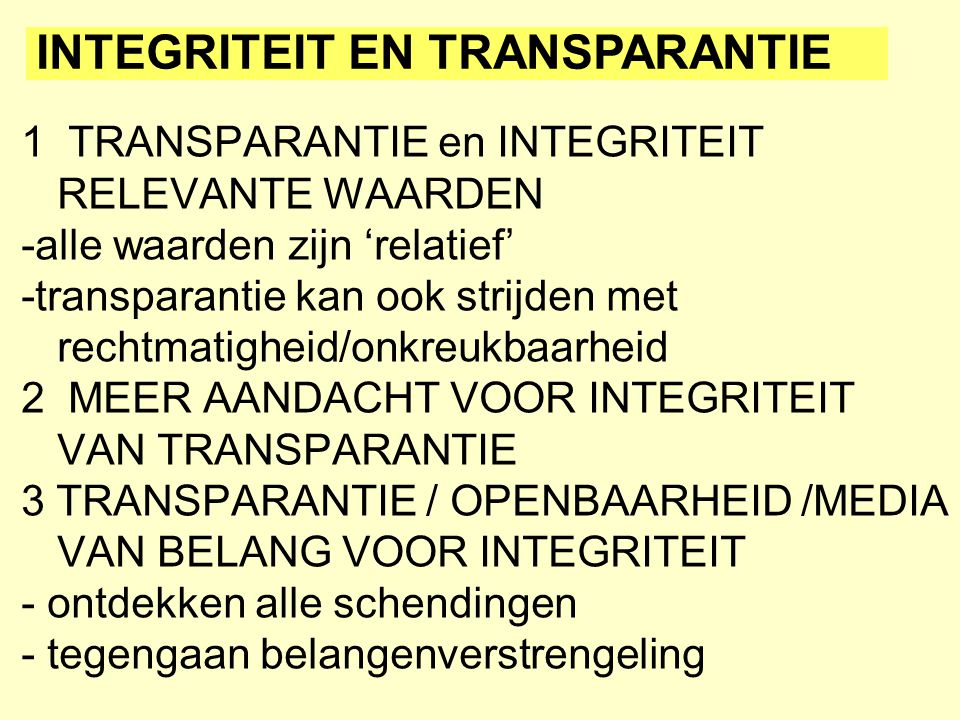 INTEGRITEIT EN TRANSPARANTIE