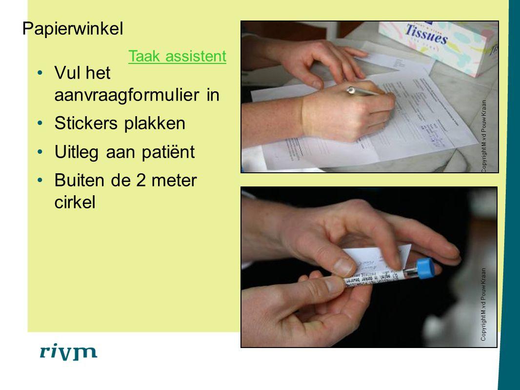 Vul het aanvraagformulier in Stickers plakken Uitleg aan patiënt