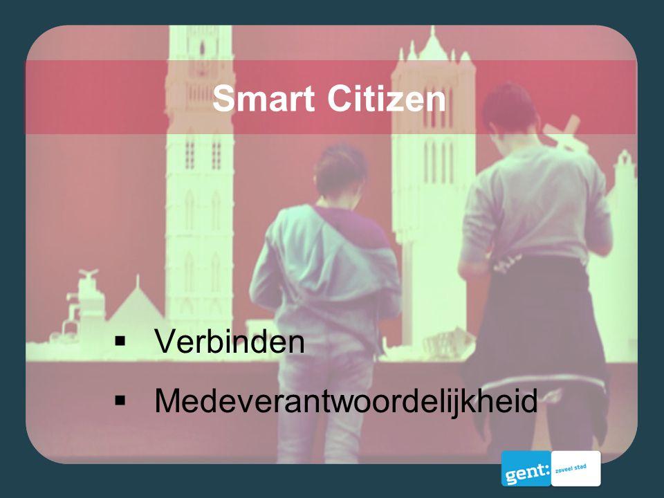 Smart Citizen Verbinden Medeverantwoordelijkheid