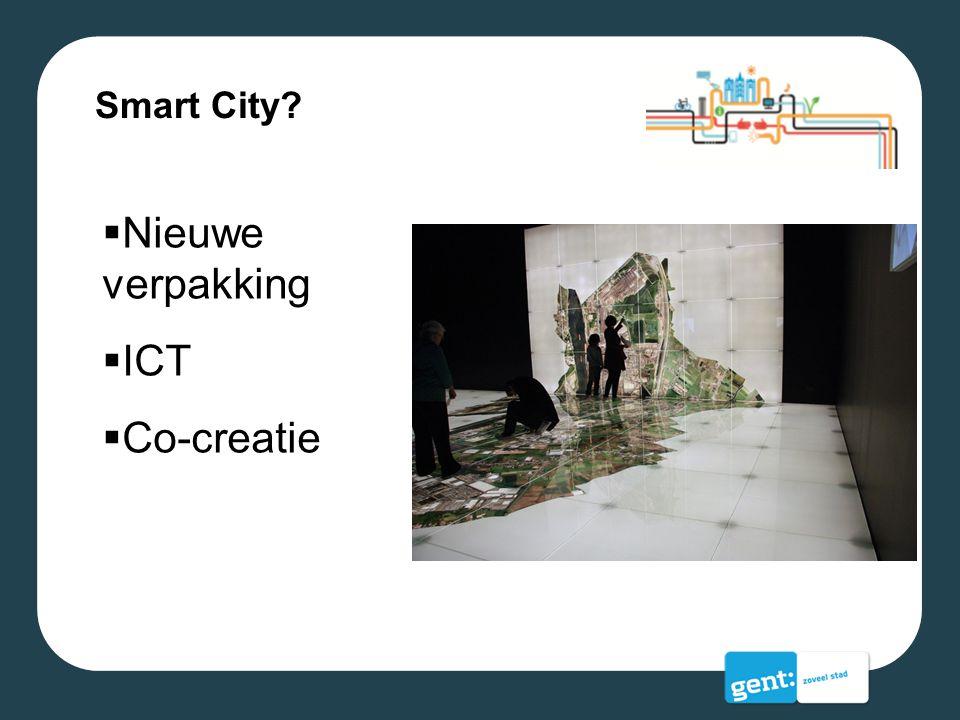 Smart City Nieuwe verpakking ICT Co-creatie