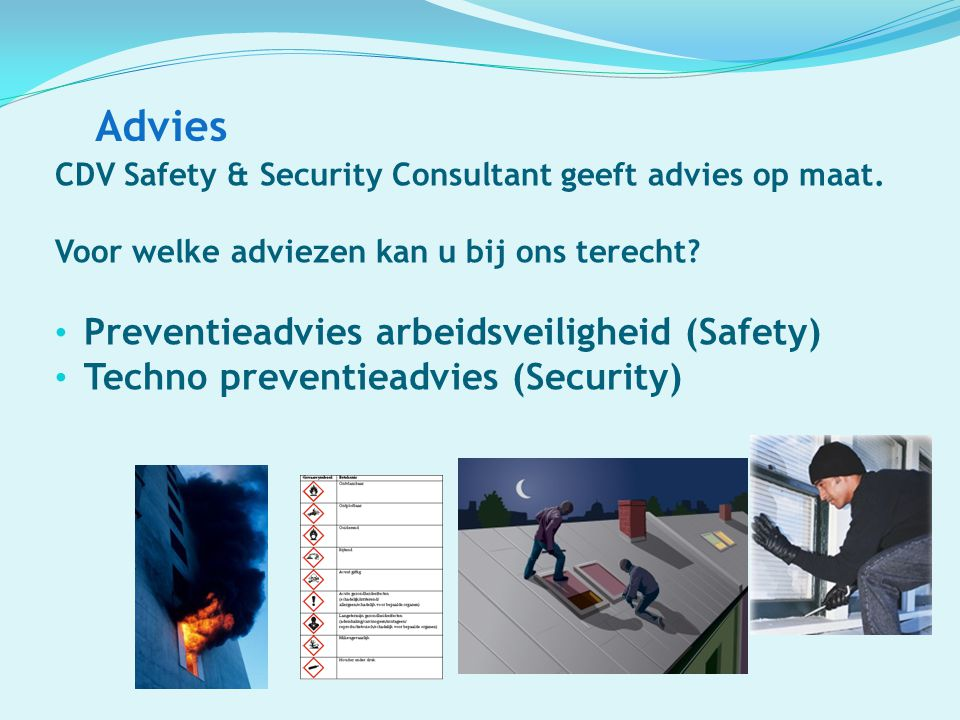 Advies Preventieadvies arbeidsveiligheid (Safety)
