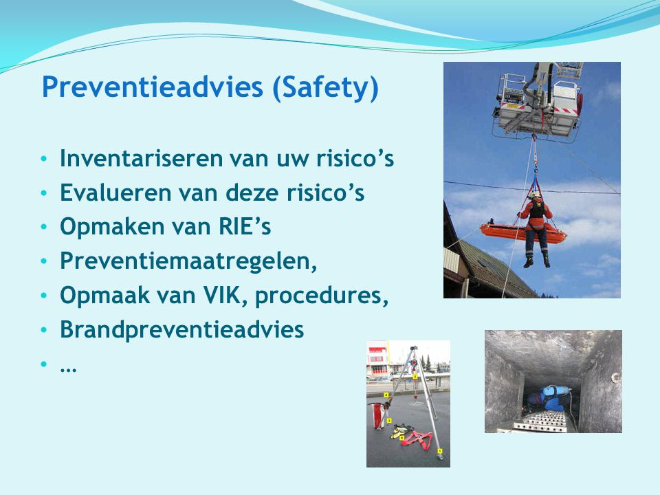 Preventieadvies (Safety)
