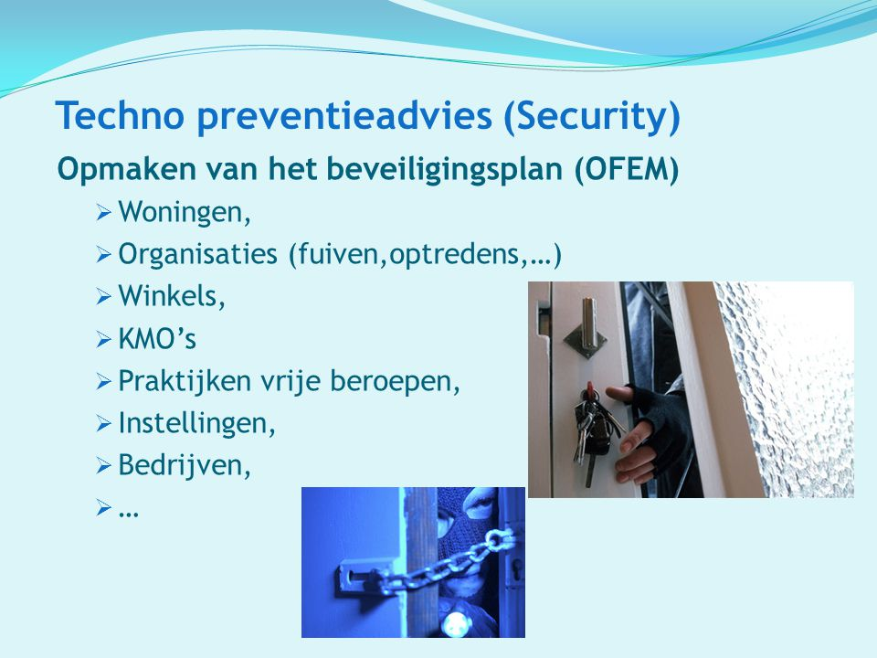 Techno preventieadvies (Security)