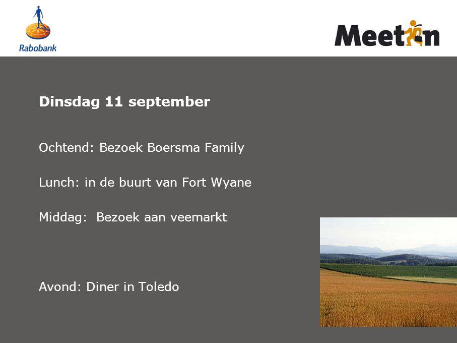 Dinsdag 11 september Ochtend: Bezoek Boersma Family