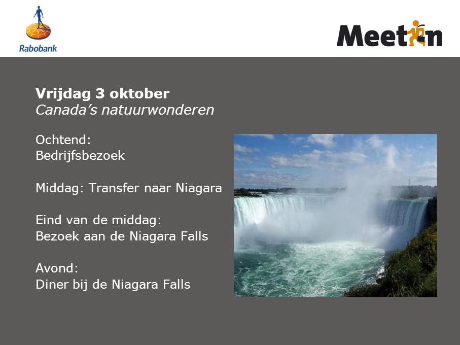 Vrijdag 3 oktober Canada's natuurwonderen