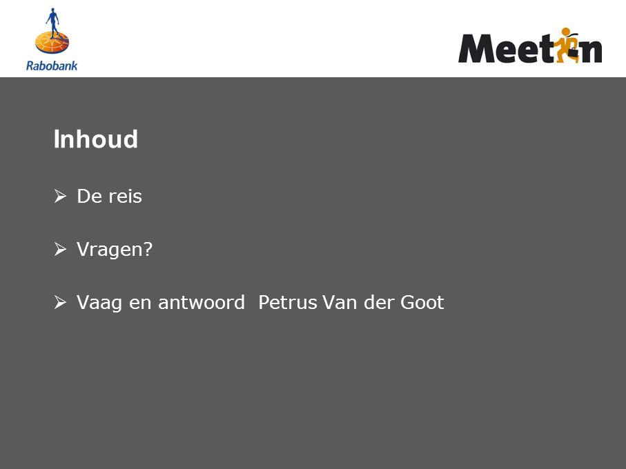 Inhoud De reis Vragen Vaag en antwoord Petrus Van der Goot