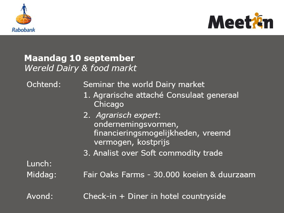 Maandag 10 september Wereld Dairy & food markt