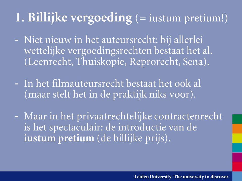 1. Billijke vergoeding (= iustum pretium!)