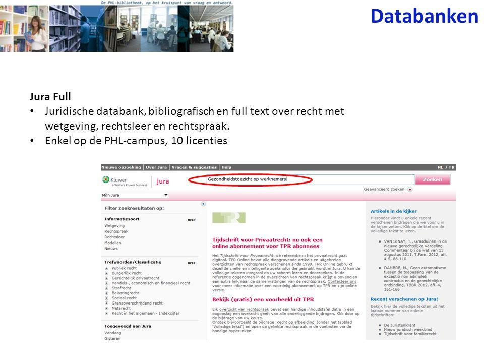 Databanken Jura Full. Juridische databank, bibliografisch en full text over recht met wetgeving, rechtsleer en rechtspraak.
