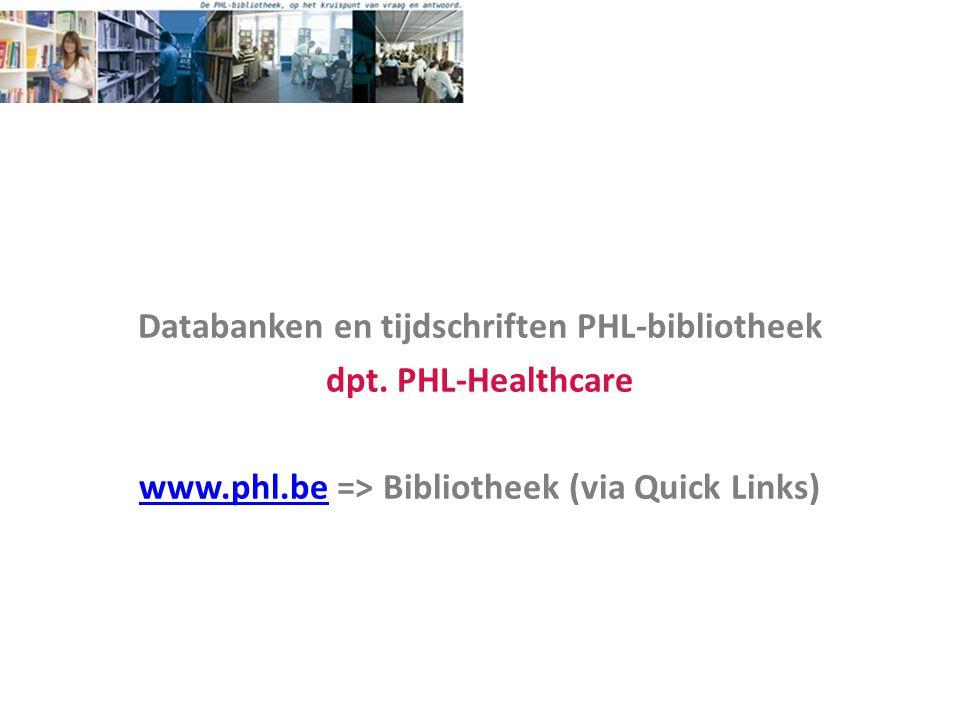 Databanken en tijdschriften PHL-bibliotheek dpt. PHL-Healthcare www