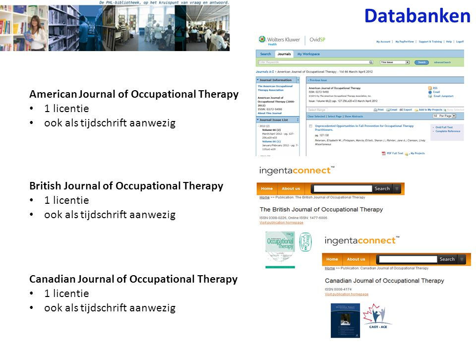 Databanken American Journal of Occupational Therapy 1 licentie