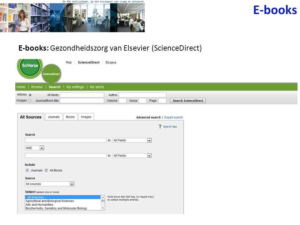 E-books E-books: Gezondheidszorg van Elsevier (ScienceDirect)