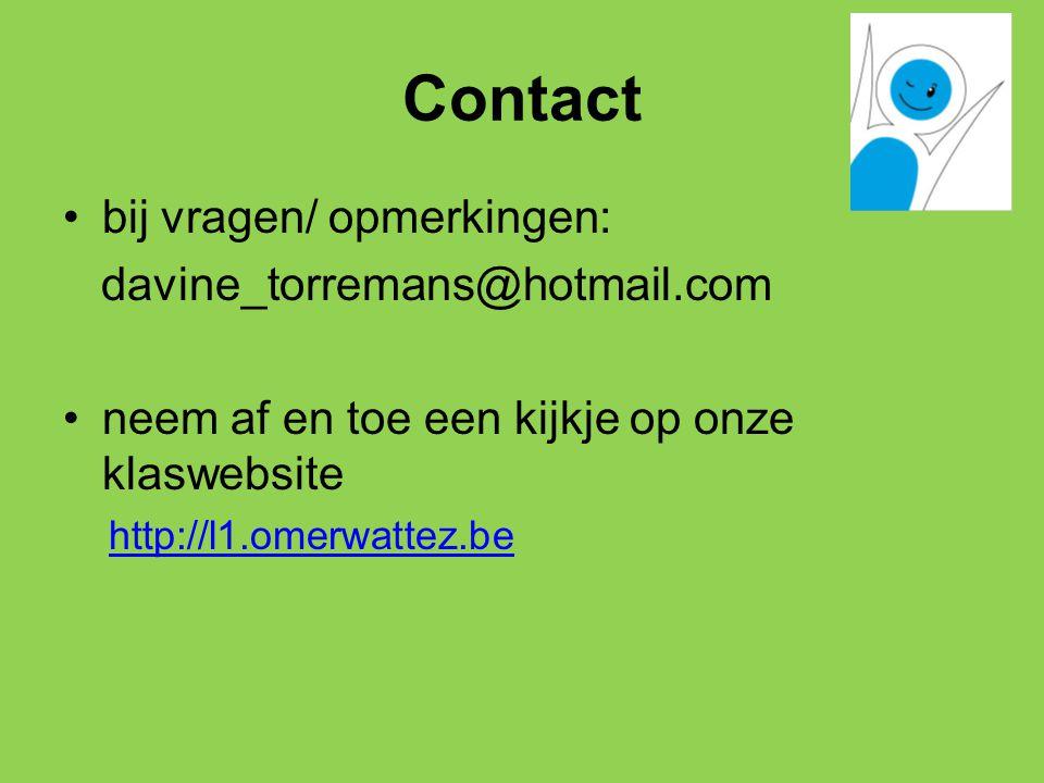 Contact bij vragen/ opmerkingen: davine_torremans@hotmail.com