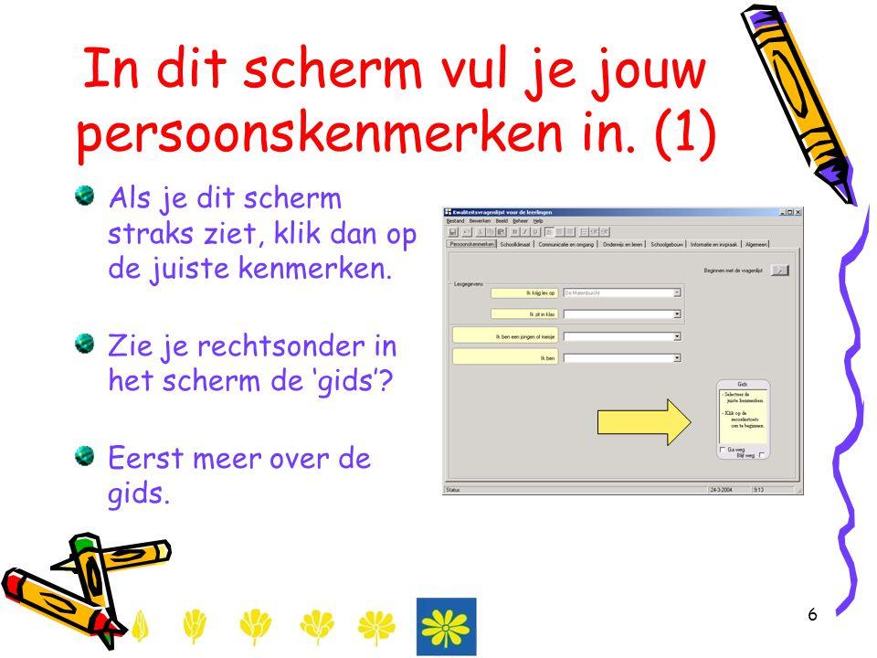 In dit scherm vul je jouw persoonskenmerken in. (1)