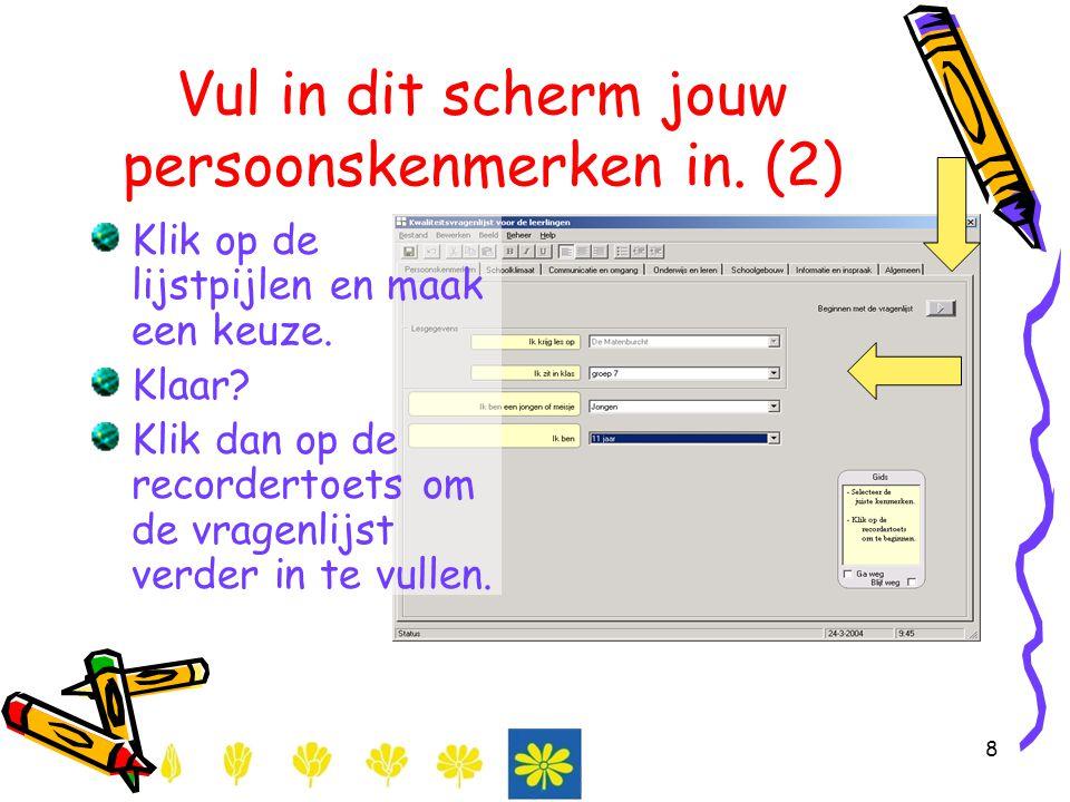 Vul in dit scherm jouw persoonskenmerken in. (2)