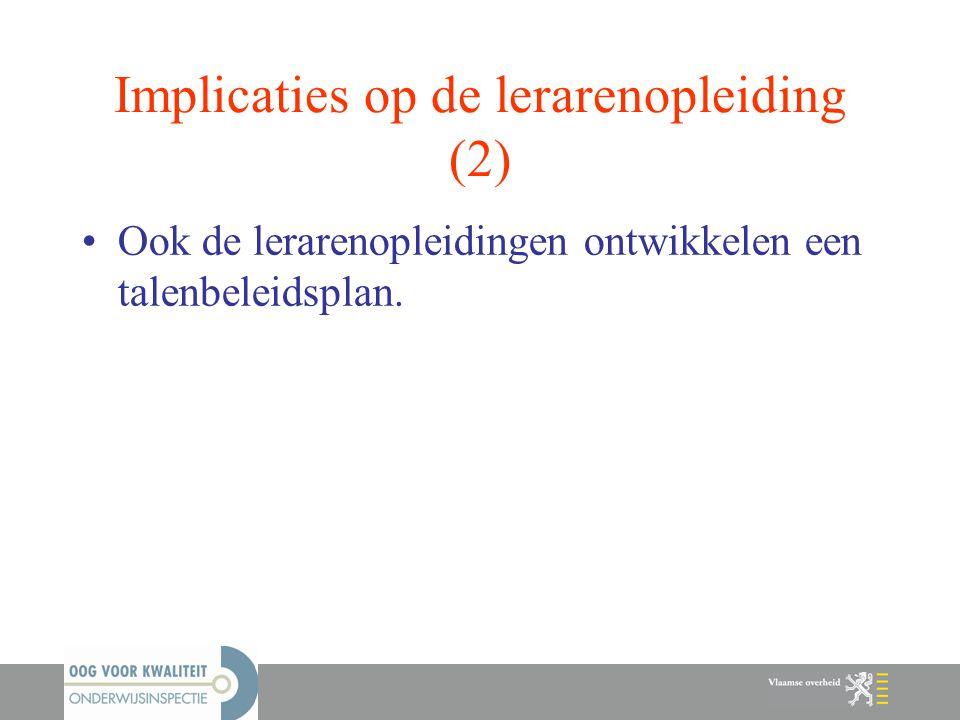 Implicaties op de lerarenopleiding (2)
