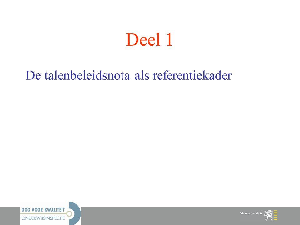 Deel 1 De talenbeleidsnota als referentiekader