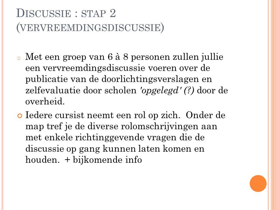 Discussie : stap 2 (vervreemdingsdiscussie)