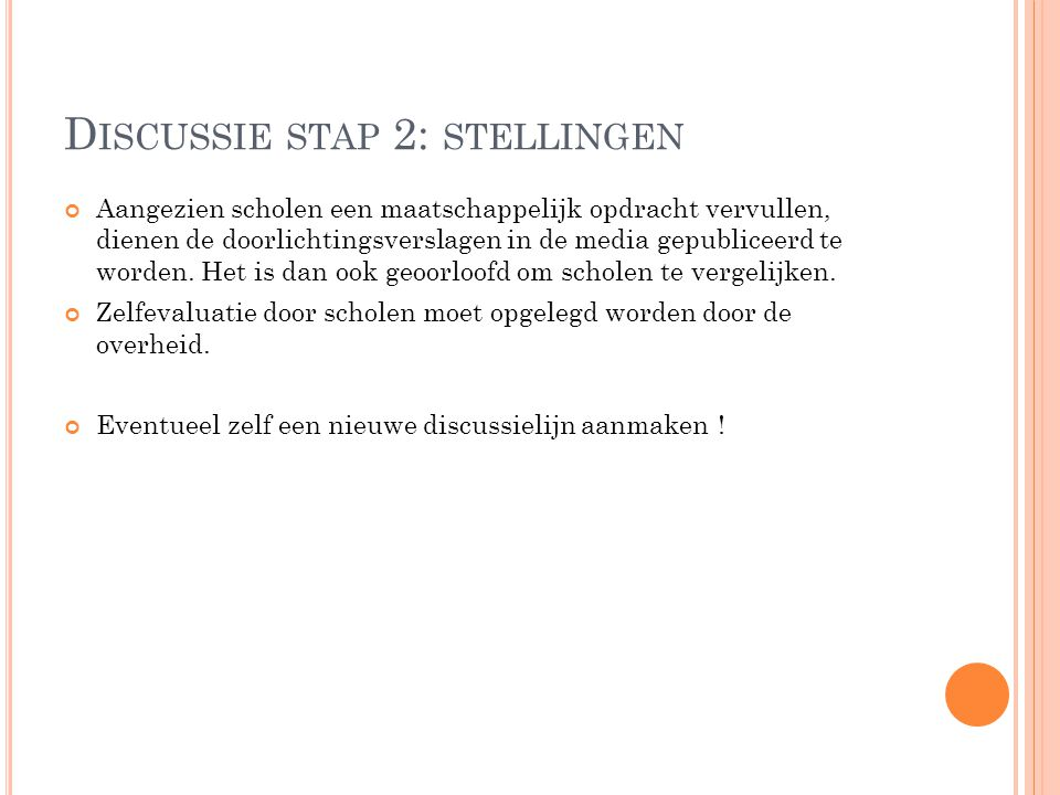 Discussie stap 2: stellingen