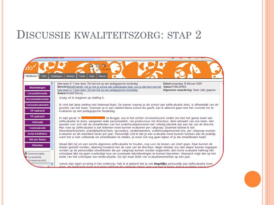 Discussie kwaliteitszorg: stap 2