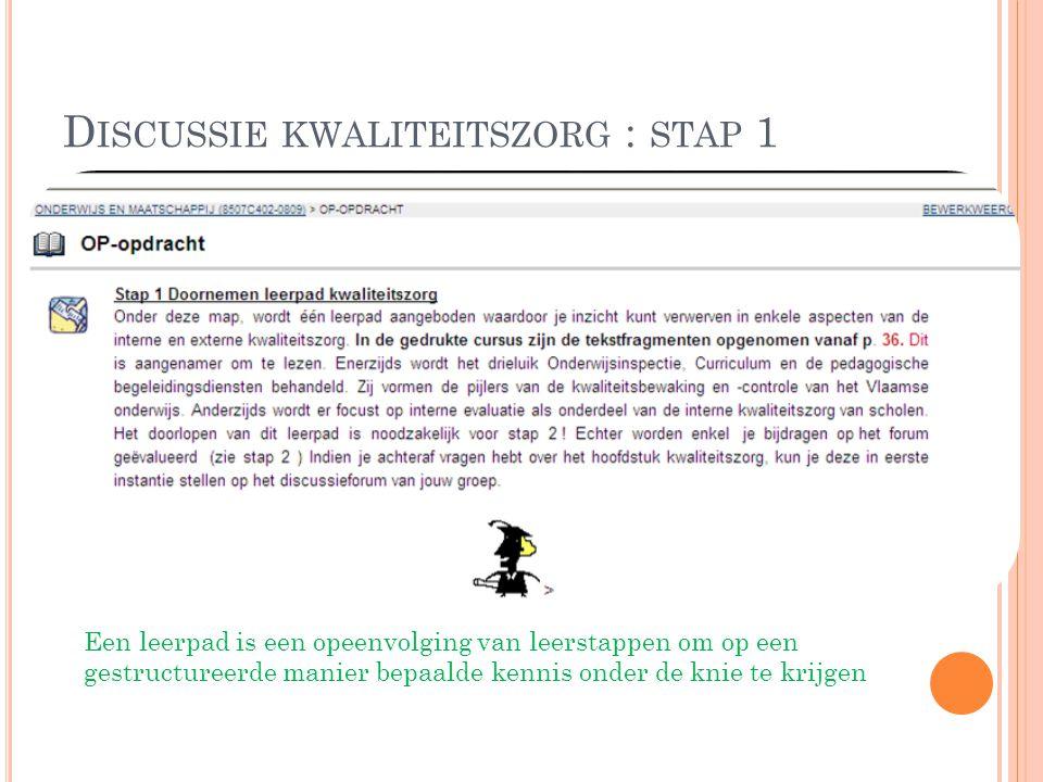 Discussie kwaliteitszorg : stap 1