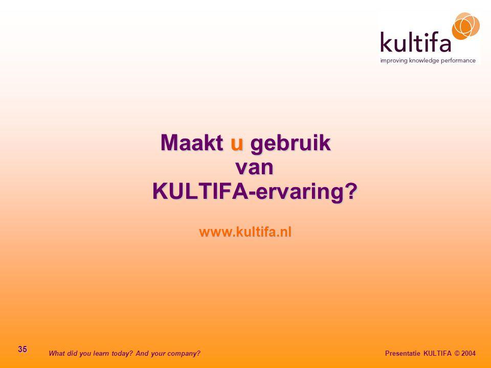 Maakt u gebruik van KULTIFA-ervaring