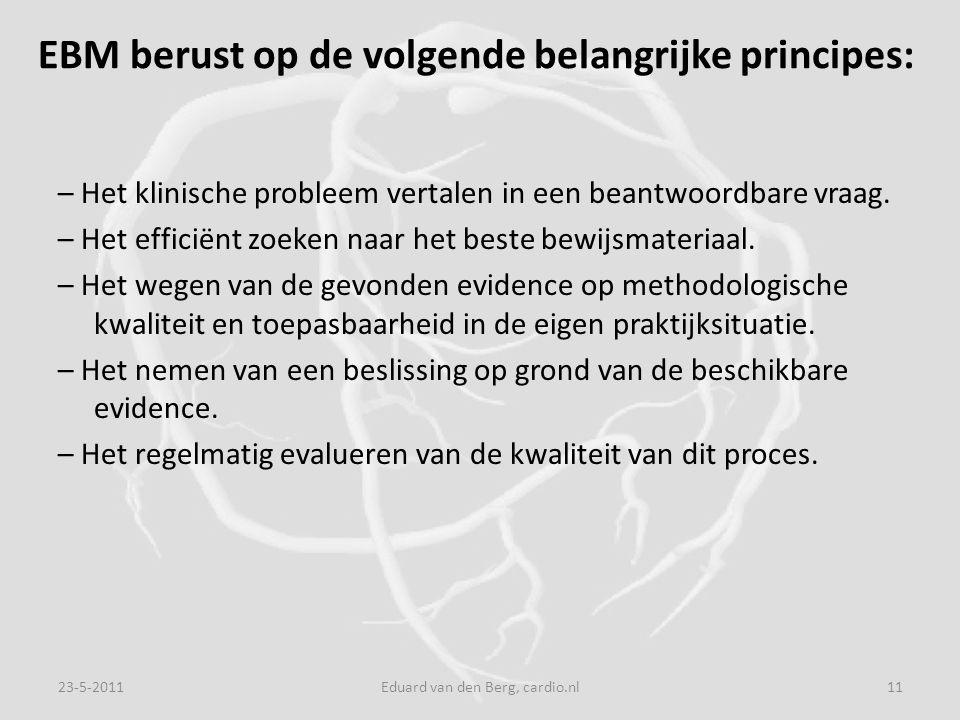 EBM berust op de volgende belangrijke principes: