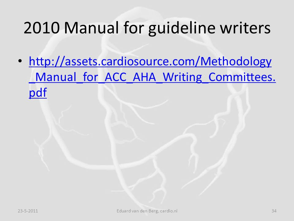 2010 Manual for guideline writers
