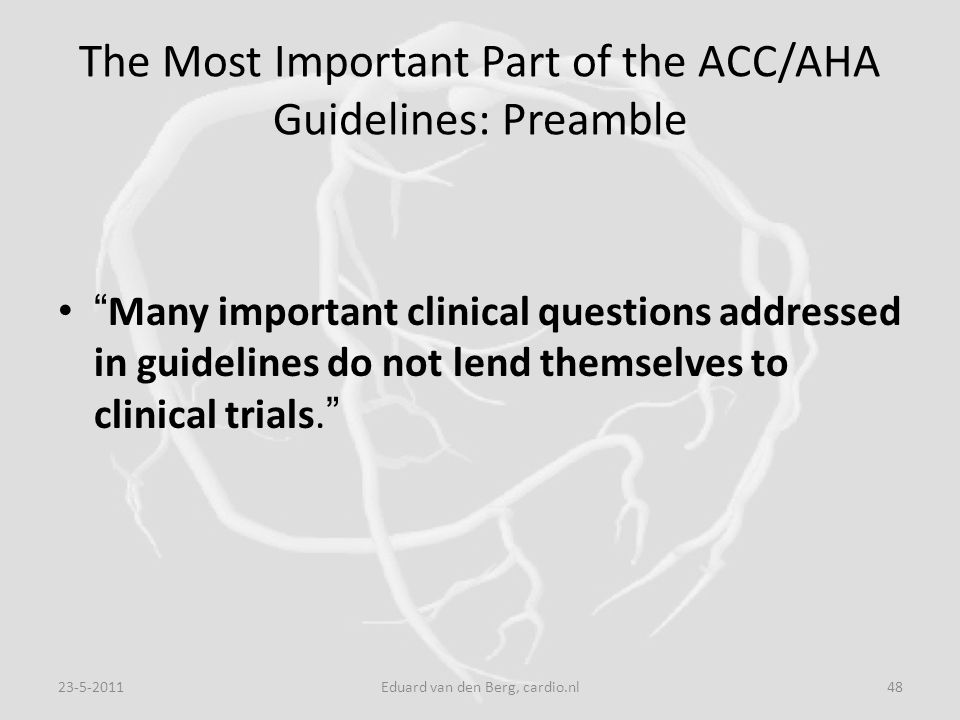 The Most Important Part of the ACC/AHA Guidelines: Preamble