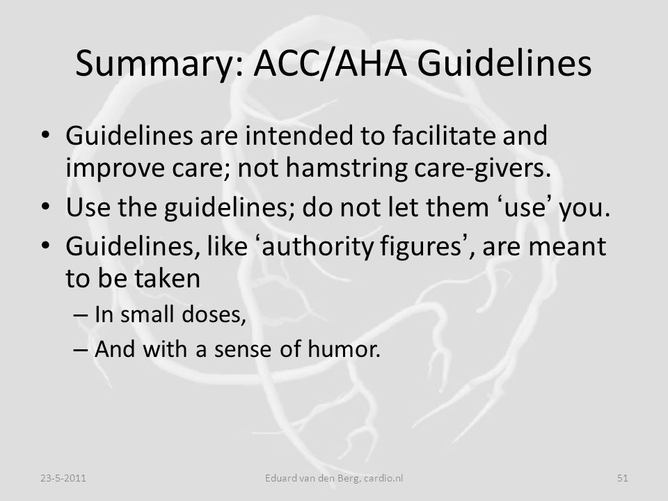 Summary: ACC/AHA Guidelines