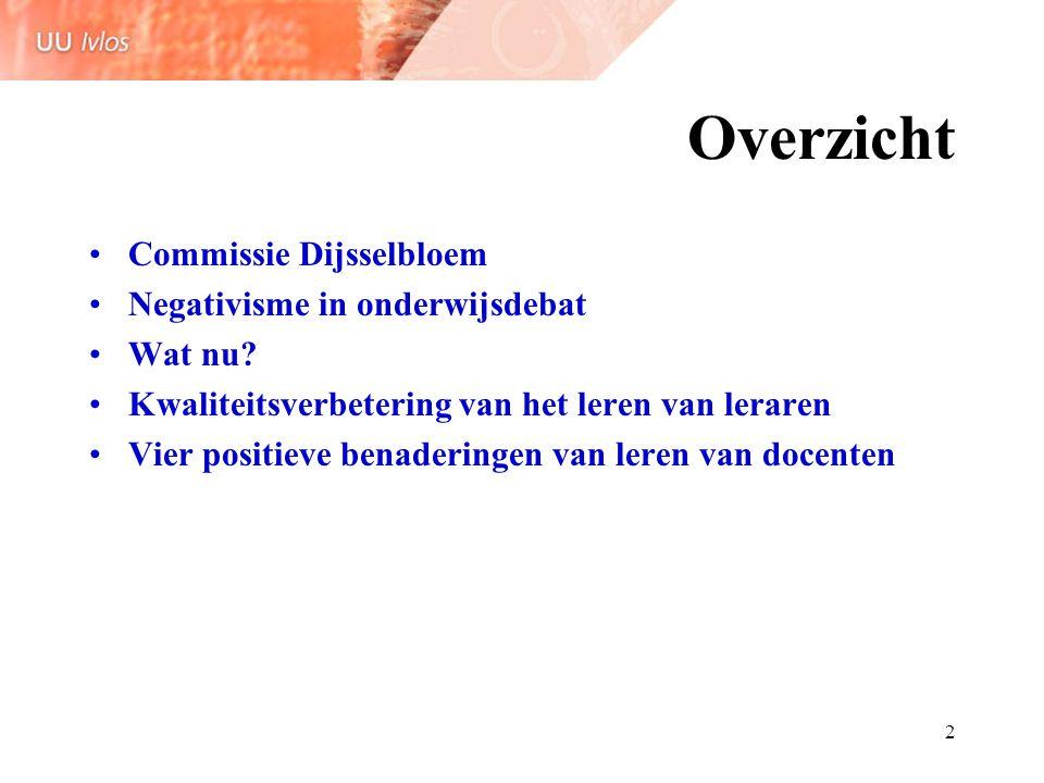 Overzicht Commissie Dijsselbloem Negativisme in onderwijsdebat Wat nu
