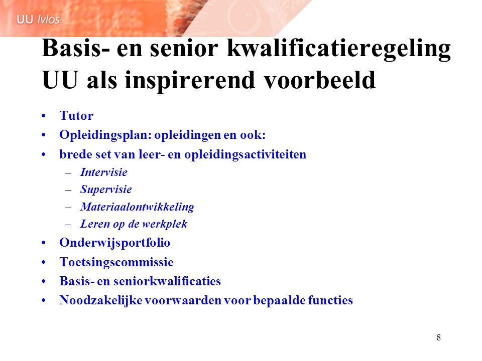 Basis- en senior kwalificatieregeling UU als inspirerend voorbeeld