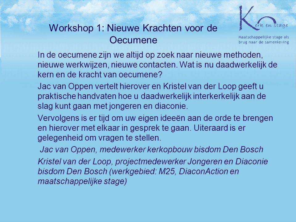Workshop 1: Nieuwe Krachten voor de Oecumene