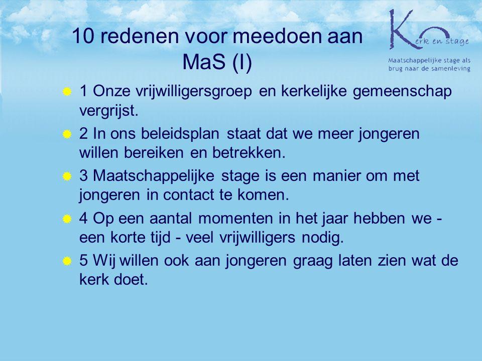 10 redenen voor meedoen aan MaS (I)