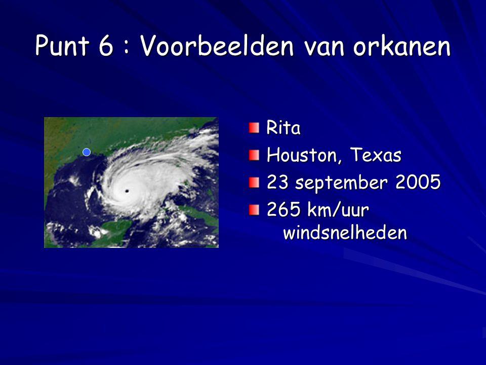 Punt 6 : Voorbeelden van orkanen