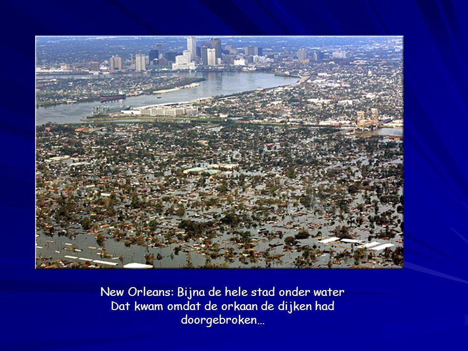 New Orleans: Bijna de hele stad onder water