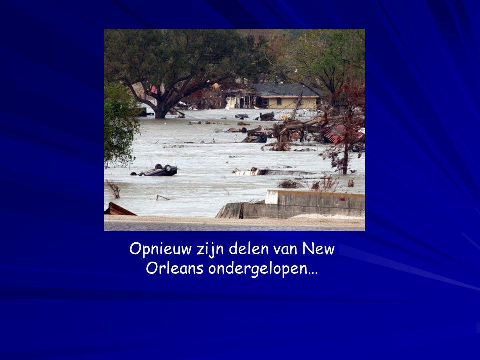 Opnieuw zijn delen van New Orleans ondergelopen…