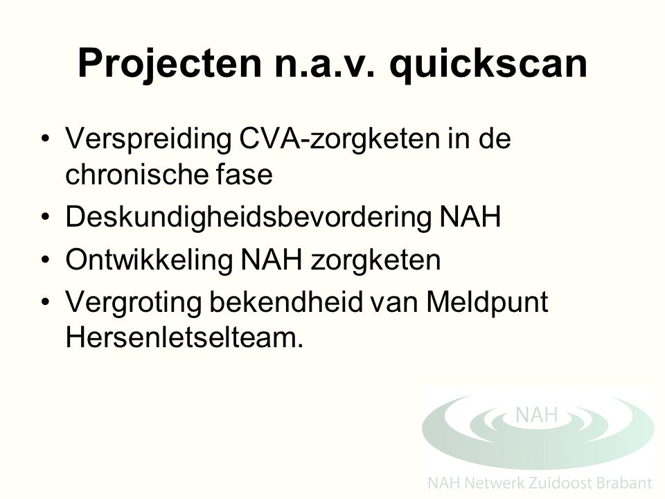 Projecten n.a.v. quickscan