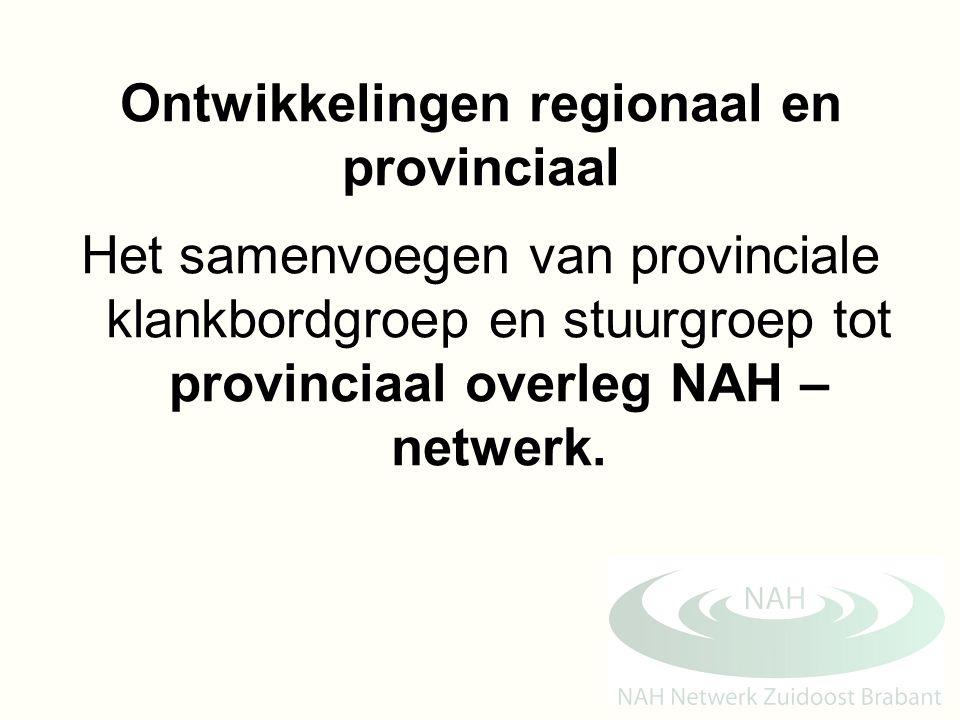 Ontwikkelingen regionaal en provinciaal