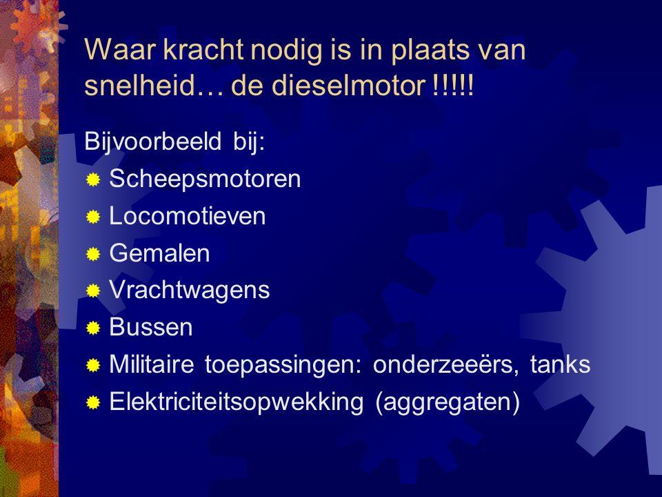 Waar kracht nodig is in plaats van snelheid… de dieselmotor !!!!!