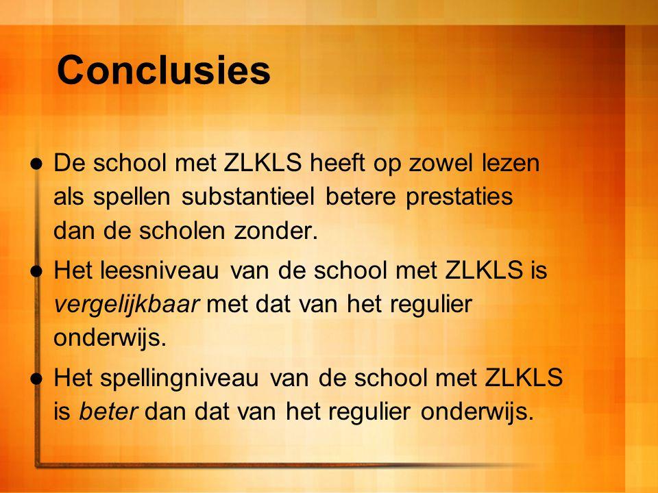 Conclusies De school met ZLKLS heeft op zowel lezen als spellen substantieel betere prestaties dan de scholen zonder.